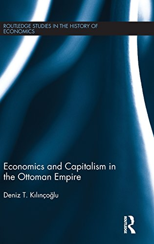 9781138854062: Economics and Capitalism in the Ottoman Empire (Routledge Studies in the History of Economics)