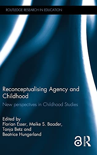 9781138854192: Reconceptualising Agency and Childhood: New perspectives in Childhood Studies (Routledge Research in Education)