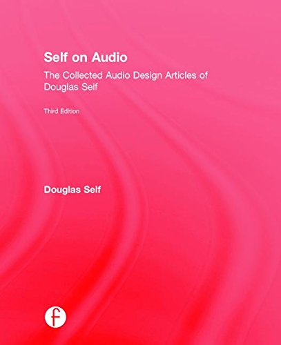 9781138854451: Self on Audio: The Collected Audio Design Articles of Douglas Self