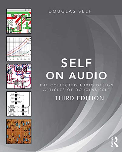 9781138854468: Self on Audio: The Collected Audio Design Articles of Douglas Self