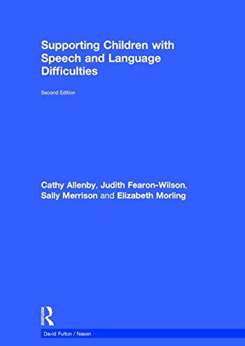 9781138855106: Supporting Children with Speech and Language Difficulties (nasen spotlight)