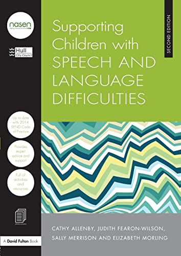 9781138855113: Supporting Children with Speech and Language Difficulties: Volume 11 (nasen spotlight)
