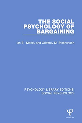 The Social Psychology of Bargaining (Psychology Library Editions: Social Psychology): Morley, Ian; ...