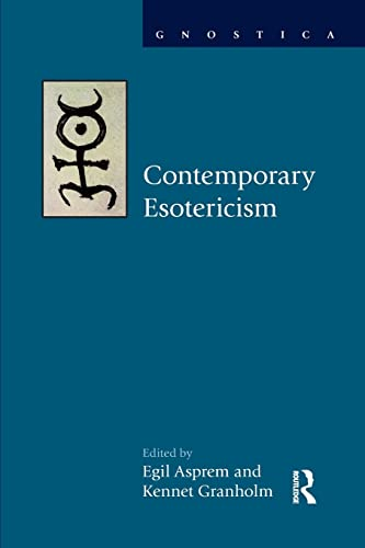 9781138856110: Contemporary Esotericism (Gnostica: Texts and Interpretations)