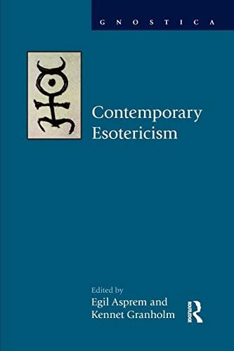 9781138856110: Contemporary Esotericism (Gnostica)