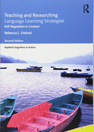 Teaching and Researching Language Learning Strategies: Self-Regulation in Context