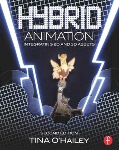 9781138857032: Hybrid Animation: Integrating 2D and 3D Assets
