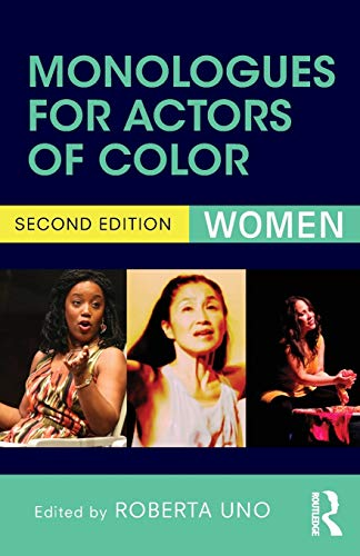 Monologues for Actors of Color: Uno, Roberta (edt)