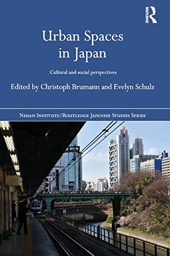 9781138857421: Urban Spaces in Japan: Cultural and Social Perspectives