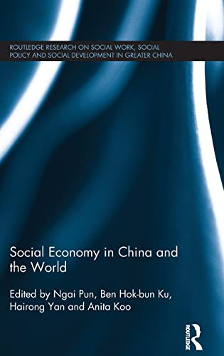 9781138857971: Social Economy in China and the World (Routledge Research on Social Work, Social Policy and Social Development in Greater China)