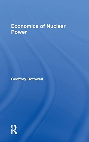 9781138858404: Economics of Nuclear Power