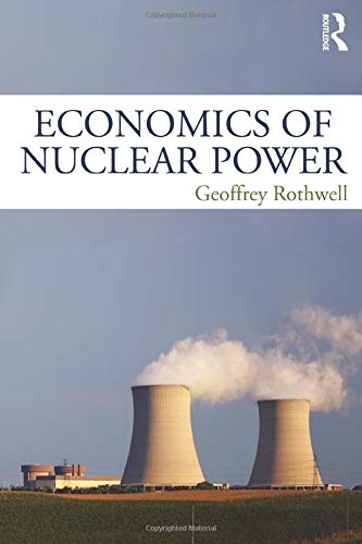 9781138858411: Economics of Nuclear Power
