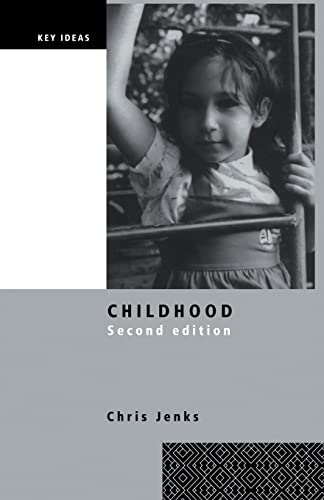 9781138858480: Childhood: Second edition (Key Ideas)