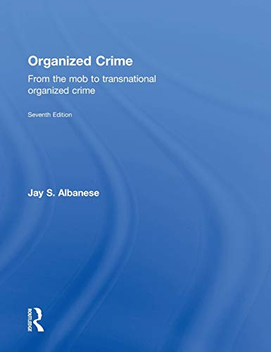 9781138858855: Organized Crime: From the Mob to Transnational Organized Crime