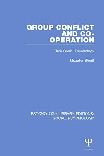 Group Conflict and Co-operation: Their Social Psychology: SHERIF, MUZAFER