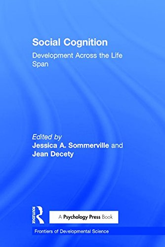 9781138859937: Social Cognition: Development Across the Life Span (Frontiers of Developmental Science)