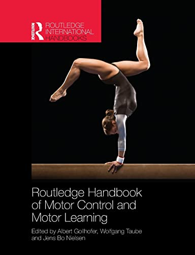 Routledge Handbook of Motor Control and Motor Learning: Albert Gollhofer