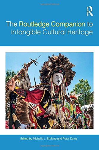 9781138860551: The Routledge Companion to Intangible Cultural Heritage (Routledge Companions)