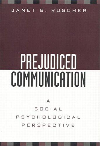 9781138861237: Prejudiced Communication: A Social Psychological Perspective