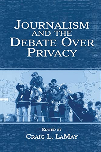 9781138861312: Journalism and the Debate Over Privacy