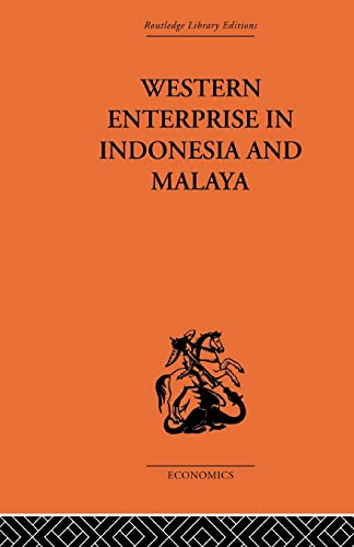 Western Enterprise in Indonesia and Malaysia: Allen,G. C