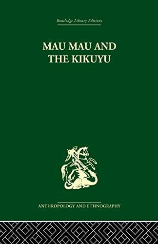 9781138861879: Mau Mau and the Kikuyu