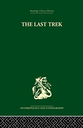 The Last Trek: A Study of the Boer People and the Afrikaner Nation: Patterson,Sheila