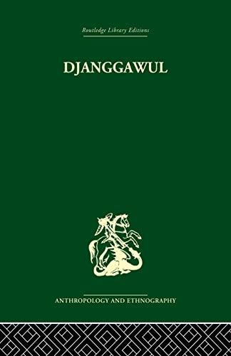 9781138861985: Djanggawul: An Aboriginal Religious Cult of North-Eastern Arnhem Land