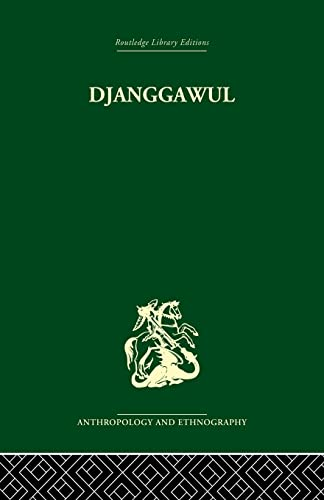 Djanggawul: An Aboriginal Religious Cult of North-Eastern Arnhem Land: Berndt,Ronald M.