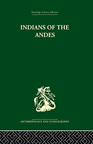 9781138862005: Indians of the Andes: Aymaras and Quechuas