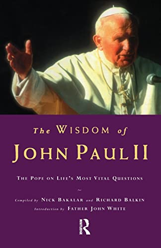 The Wisdom of John Paul II
