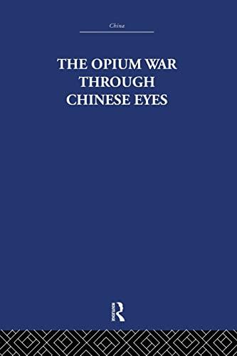 9781138862227: The Opium War Through Chinese Eyes