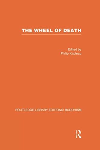 9781138862722: The Wheel of Death: Writings from Zen Buddhist and Other Sources