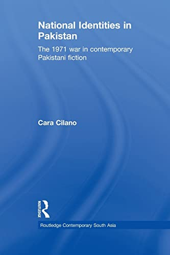 9781138862968: National Identities in Pakistan: The 1971 war in contemporary Pakistani fiction