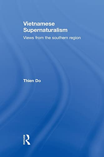 9781138863101: Vietnamese Supernaturalism: Views from the Southern Region
