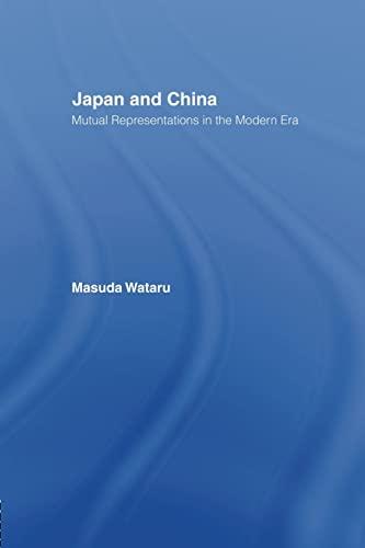 9781138863194: Japan and China: Mutual Representations in the Modern Era