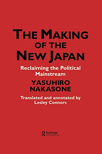 The Making of the New Japan: Reclaiming the Political Mainstream: Chiyoda-ku,IPS