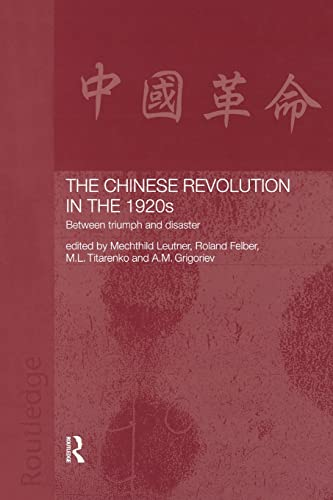 9781138863446: The Chinese Revolution in the 1920s: Between Triumph and Disaster