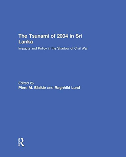 9781138863705: The Tsunami of 2004 in Sri Lanka: Impacts and Policy in the Shadow of Civil War