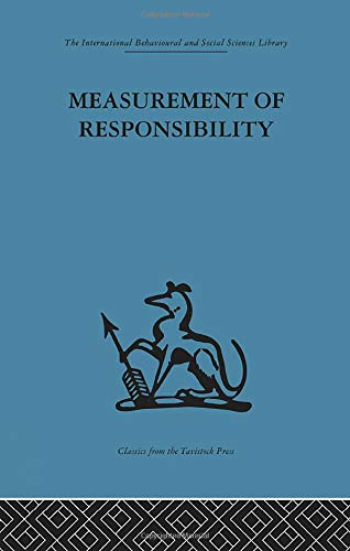 9781138863743: Measurement of Responsibility: A study of work, payment, and individual capacity