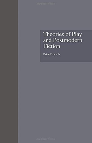 9781138864375: Theories of Play and Postmodern Fiction