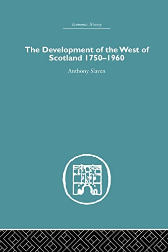 9781138864887: The Development of the West of Scotland 1750-1960