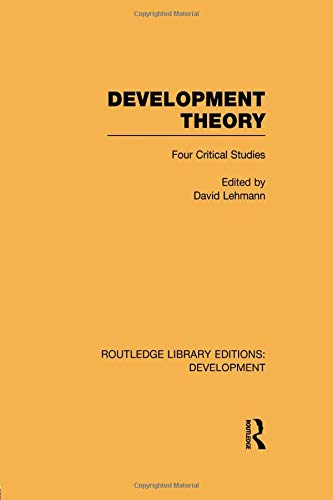 9781138865723: Development Theory: Four Critical Studies (Routledge Library Editions: Development)