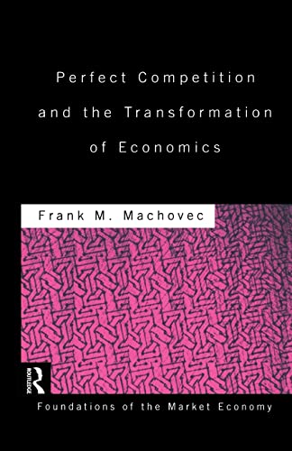 9781138865815: Perfect Competition and the Transformation of Economics