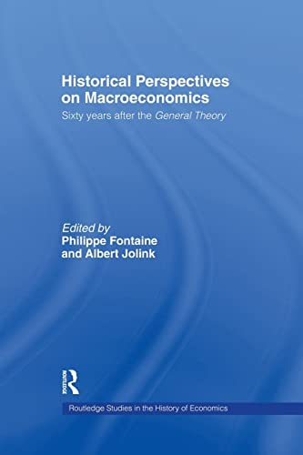9781138866218: Historical Perspectives on Macroeconomics: Sixty Years After the 'General Theory'