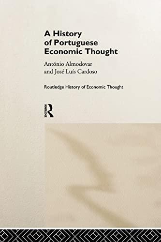A History of Portuguese Economic Thought: Almodovar,Antonio
