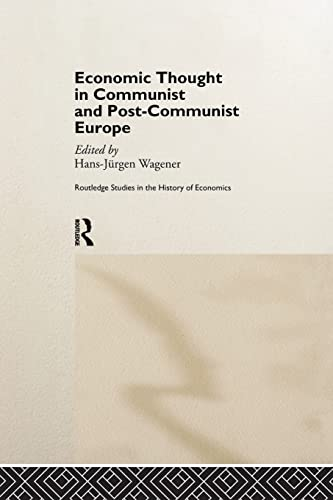 9781138866232: Economic Thought in Communist and Post-Communist Europe (Routledge Studies in the History of Economics)