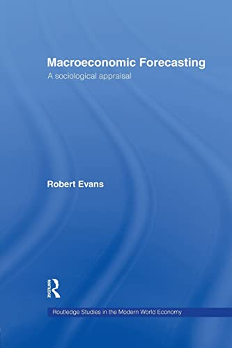 9781138866256: Macroeconomic Forecasting: A Sociological Appraisal