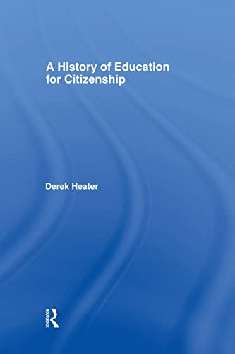 9781138866409: A History of Education for Citizenship