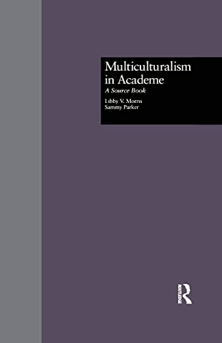 9781138866539: Multiculturalism in Academe: A Source Book (Source Books on Education)